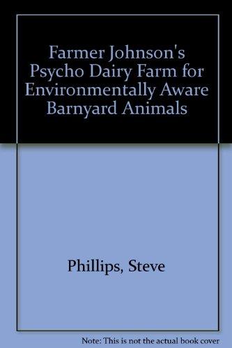 Farmer Johnson's Psycho Dairy Farm