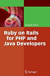 Ruby on Rails for PHP and Java Developers by Deepak Vohra (2010-06-02)