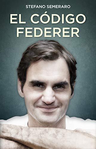 El código Federer (Córner) por Stefano Semeraro