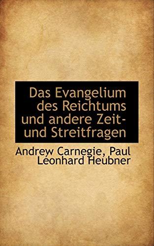 Das Evangelium Des Reichtums Und Andere Zeit- Und Streitfragen