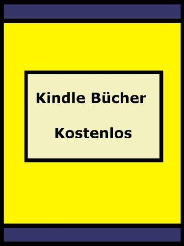 Kindle Bücher Kostenlos - Wie Sie Gratis Bücher Für Ihren Kindle ...