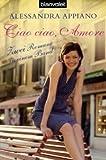 Ciao ciao, Amore: Zwei Romane in einem Band bei Amazon kaufen