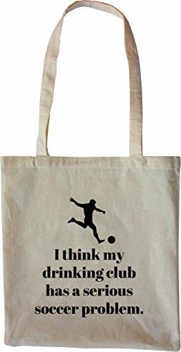 Mister Merchandise Tasche I think my drinking club has a serious soccer problem Stofftasche , Farbe: Schwarz Natur