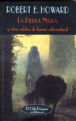 La piedra negra: Y otros relatos de horror sobrenatural (El Club Diógenes)