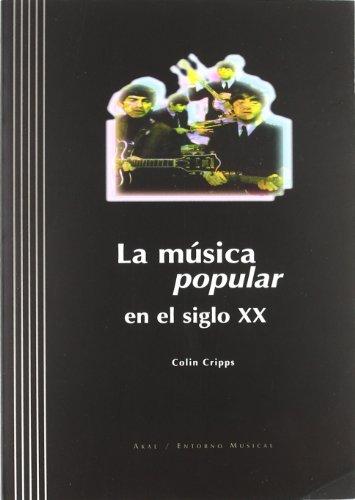 La música popular en el siglo XX (Entorno musical)