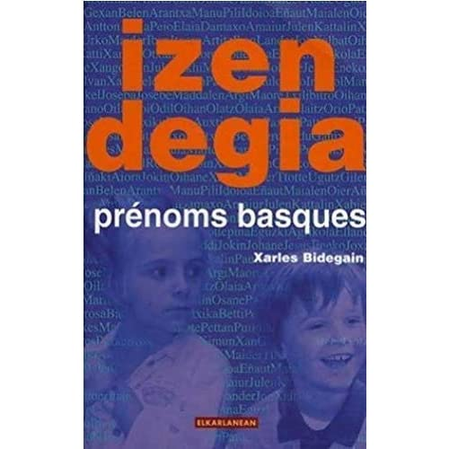 Izendegia : prénoms basques