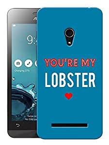 """Humor Gang You'Re My Lobster Minimal - Ross - Friends Printed Designer Mobile Back Cover For """"Asus Zenfone 5"""" (3D, Matte Finish, Premium Quality, Protective Snap On Slim Hard Phone Case, Multi Color)"""