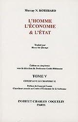L'homme, l'économie & l'Etat : Tome 5 contenant le chapitre 12