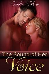 The Sound Of Her Voice: BBW Erotic Romance