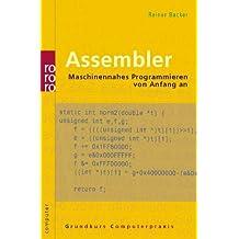 Assembler: Maschinennahes Programmieren von Anfang an (mit Windows-Programmierung)