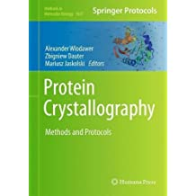 Protein Crystallography: Methods and Protocols (Methods in Molecular Biology)