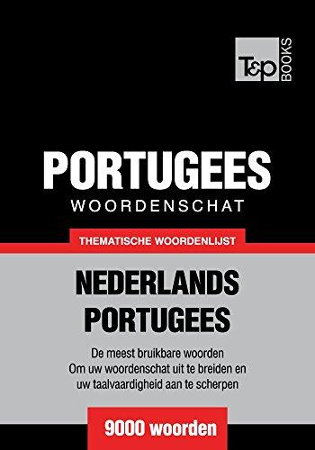 Thematische woordenschat Nederlands-Portugees - 9000 woorden (Dutch Edition) por Andrey Taranov