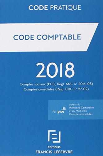 Code comptable : Comptes sociaux (PCG, Règl. ANC n° 2014-03), comptes consolidés (Règl. CRC n° 99-02)