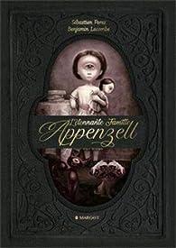 L'étonnante famille Appenzell par Sébastien Perez