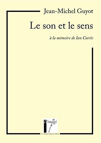 Le son et le sens - à la mêmoire de Ian Curtis