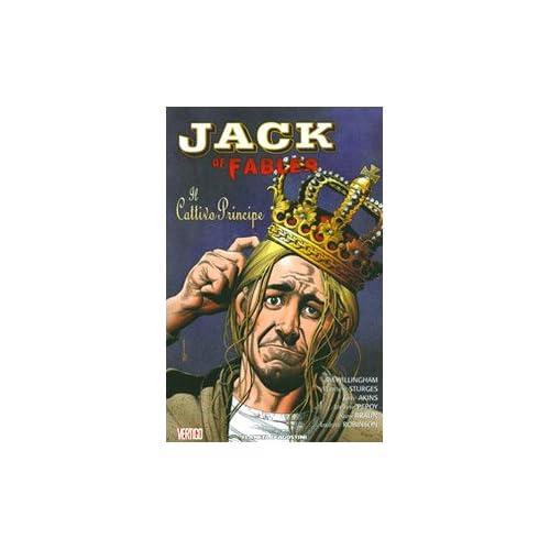 Il Principe Cattivo. Jack Of Fables: 3
