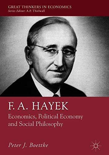 New ebook f a hayek economics political economy and social economics political economy and social philosophy authors boettke peter published at a time of renewed interest in the hayek keynes debatethe continuing fandeluxe Image collections