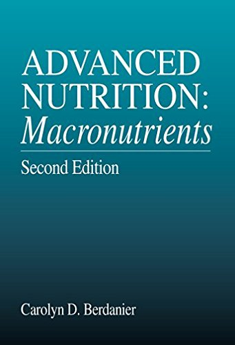 [(Advanced Nutrition : Macronutrients)] [By (author) Carolyn D. Berdanier] published on (August, 2000)