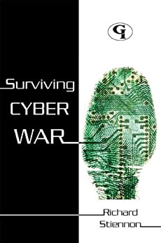 Surviving Cyberwar by [Stiennon, Richard]