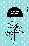 Wolken wegschieben: Roman von Rowan Coleman