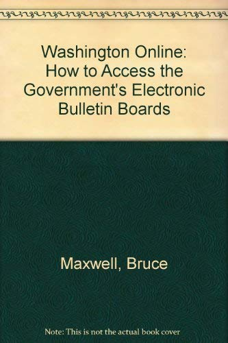 Washington Online: How to Access the Government's Electronic Bulletin Boards