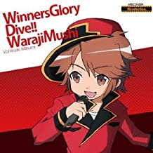 Winners Glory/Dive!!/Waraji Mu
