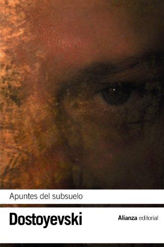 Apuntes del subsuelo (El Libro De Bolsillo - Bibliotecas De Autor - Biblioteca Dostoyevski) por Fiódor Dostoyevski