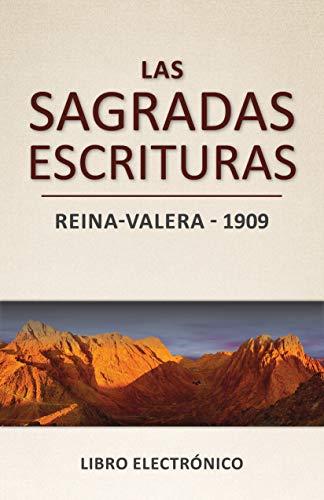 Las Sagradas Escrituras - Reina-Valera (1909): Libro electrónico ...