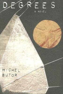 [(Degrees : A Novel)] [By (author) Michel Butor ] published on (March, 2005)