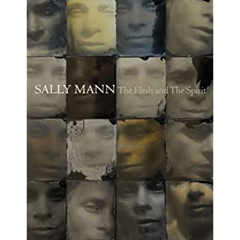 Sally mann the flesh and the spirit /anglais