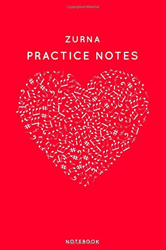 "Zurna Practice Notes: Red Heart Shaped Musical Notes Dancing Notebook for Serious Dance Lovers - 6""x9\"" 100 Pages Journal (Instrument Book Series, Band 534)"