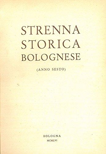 Strenna storica bolognese. Anno sesto.