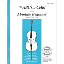 The ABCs of Cello for the Absolute Beginner, Book 1 (Book & CD) by Janice Tucker Rhoda (2009) Sheet music
