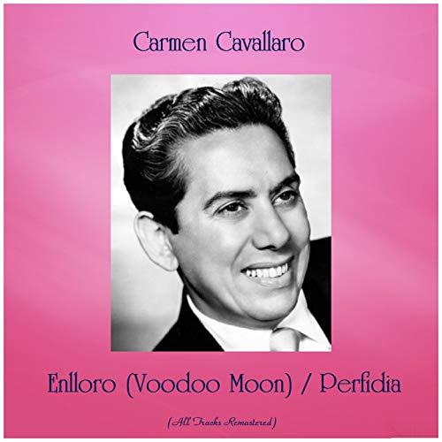 Enlloro (Voodoo Moon) / Perfidia [Remastered 2019]