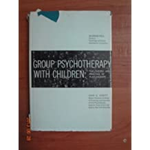 Group Psychotherapy With Children: The Theory and Practice of Play Therapy (Psychology in Education) 1St Edition by Ginott, Haim G. (1961) Hardcover