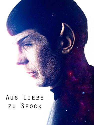 Aus Liebe zu Spock [OV]