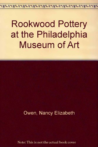 Rookwood Pottery at the Philadelphia Museum of