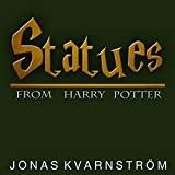 Statues (From