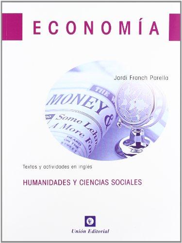 Economía bachillerato 1: Textos y actividades en inglés (Humanidades y Ciencias Sociales) - 9788472095700 por Jordi Franch Parella