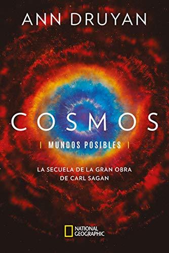 Cosmos. Mundos posibles: La secuela de la gran obra de Carl Sagan (NATGEO CIENCIAS) (Spanish Edition)