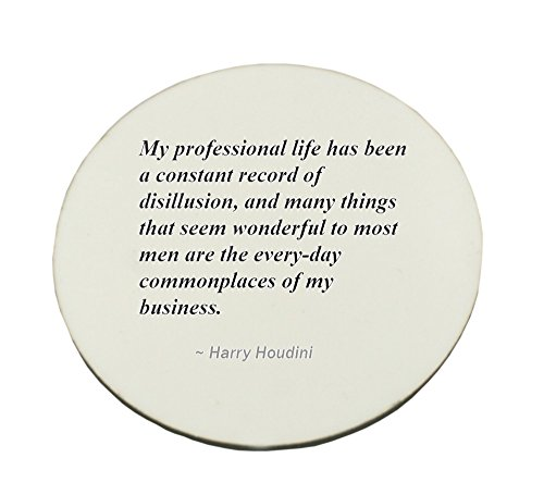Circle Mousepad with My professional life has been a constant record of disillusion, and many things that seem wonderful to most men are the every-day commonplaces of my business.