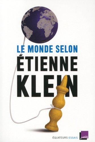 Le monde selon Étienne Klein