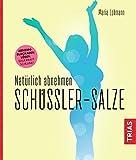 Natürlich abnehmen. Schüßler-Salze (Amazon.de)