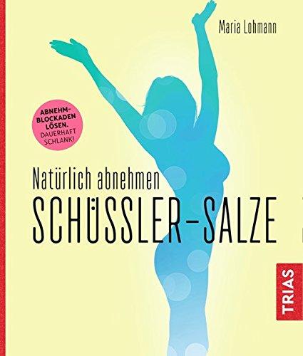 Natürlich abnehmen. Schüßler-Salze - Therapie Salz Natürliche
