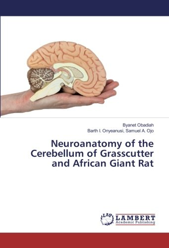 Neuroanatomy of the Cerebellum of Grasscutter and African Giant Rat por Byanet Obadiah