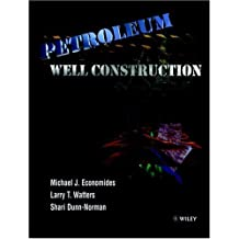Petroleum Well Construction by Michael J. Economides (1998-04-20)
