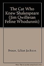 The Cat Who Knew Shakespeare (Jim Qwilleran Feline Whodunnit) by Lilian Jackson Braun (1996-12-05)