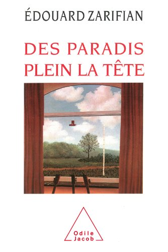 Des paradis plein la tête (PSYCHOLOGIE) par Édouard Zarifian