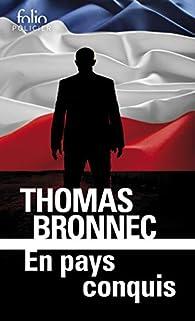 En pays conquis par Thomas Bronnec