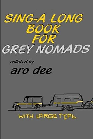 Sing-Along Book for Grey Nomads